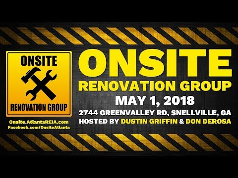 Onsite Renovation Group for May 1, 2018 with Dustin Griffin & Don DeRosa