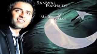 Sanwal Esakhailvi - Mere Watan