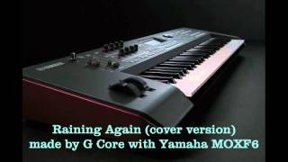 Raining Again (cover) - Yamaha MOXF6