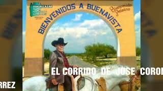 EL CORRIDO DE  JOSE CORONADO. COMPOCITOR Onorio Gutiérrez