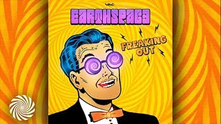 Earthspace - Freaking Out