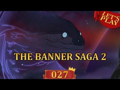 The Banner Saga 2 Deutsch #027 - Auftauchen der Schlange [Let's Play The Banner Saga 2 German]  