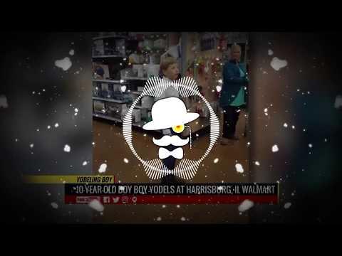Walmart Yodeling Kid (Paul Gannon Remix)(Bass Boosted)(HD)