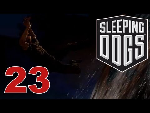 Sleeping Dogs - Episode 23 - Have some thug soup!