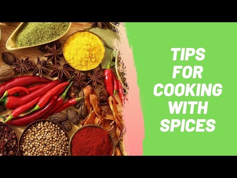 Tips for Cooking with Spices