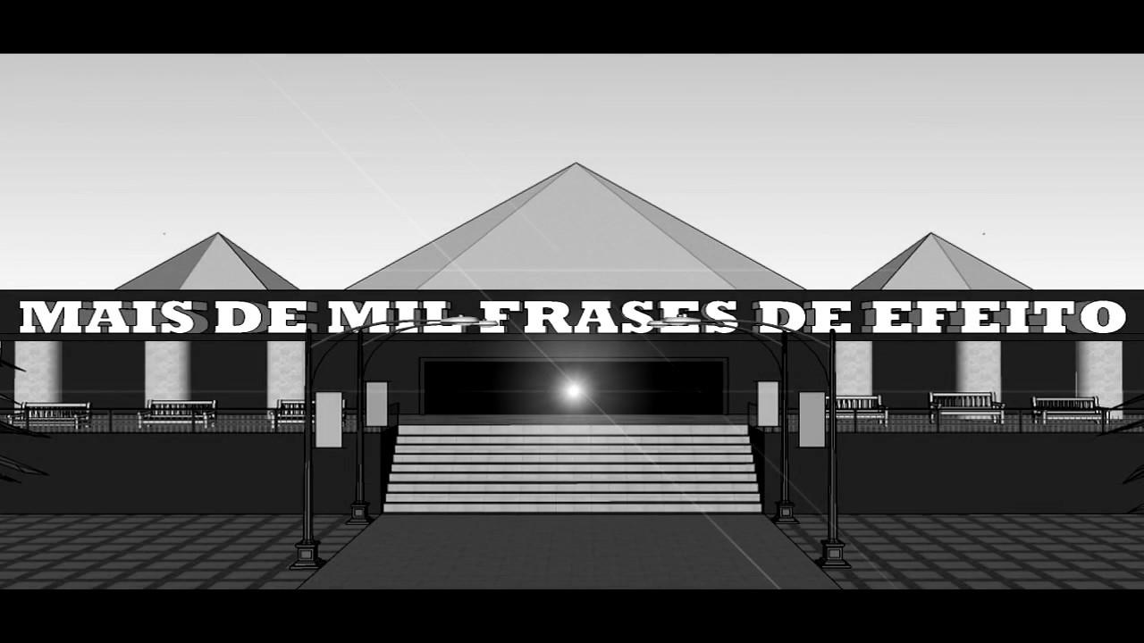 Canal MAIS DE MIL FRASES DE EFEITO