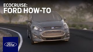 EcoCruise | Ford How-To | Ford