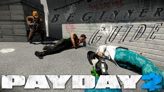 PAYDAY 2 - Absoluter Beginner Guide - [F.HD|GERMAN]