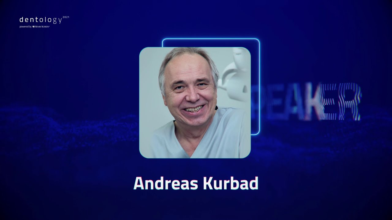 Dr. Andreas Kurbad - New trends in digital aesthetic dentistry