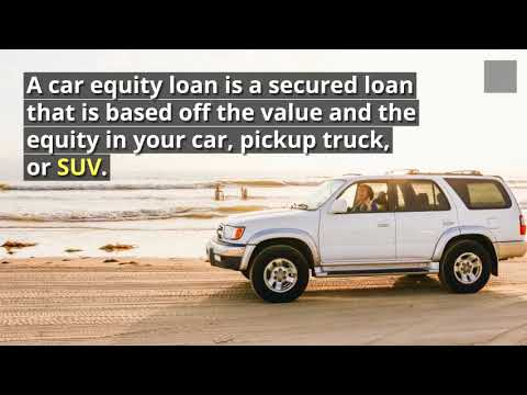Car Equity Loans California