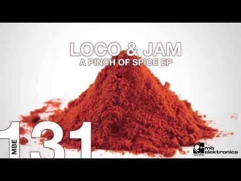 Loco & Jam - A Pinch Of Spice