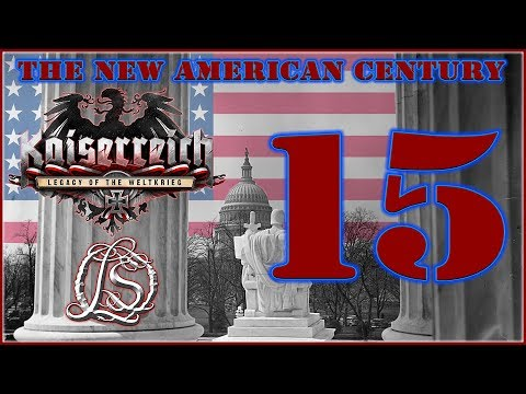 Hearts of Iron 4: KAISERREICH - The New American Century - 15