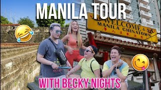 Manila Tour with BECKY NIGHTS