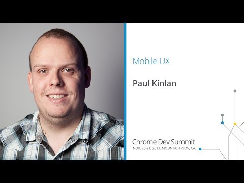 Best UX patterns for mobile web apps - Chrome Dev Summit 2013 (Paul Kinlan)