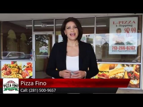 Best Pizza In Houston 281-500-9657 Pizza Fino