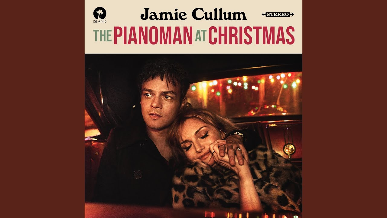 Jamie Cullum - Christmas Never Gets Old ·