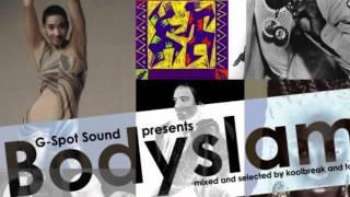 G-SPOT SOUND pres. BODYSLAM (90s RnB/Pop/Reggae Mix)