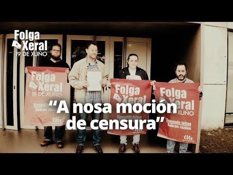 #FolgaXeral19x, a nosa moción de censura!