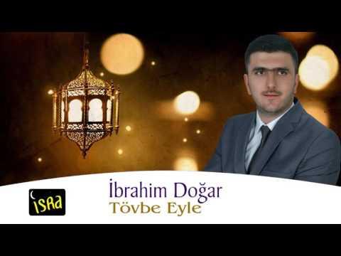 İbrahim Doğar - Tövbe Eyle