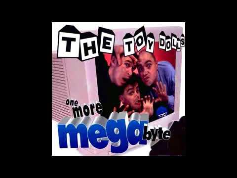 The Toy Dolls-One More Megabyte (Full Album) Mp3