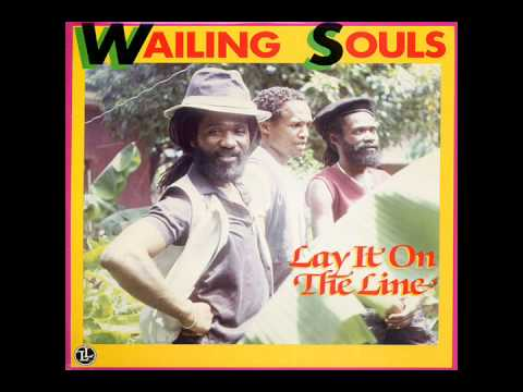 The Wailing Souls - Lay It On The Line (1986)