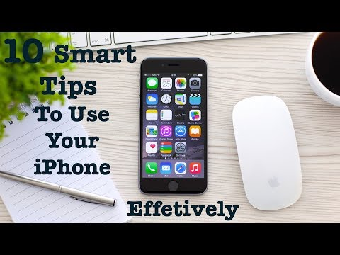 Smart Tips To Use Your iPhone More Effectively