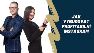 Instagram marketing - Jak vybudovat profitabilní Instagram v roce 2020 I #Businessology