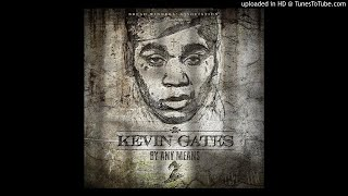 Kevin Gates - Jus Wanna [By Any Means 2 Leak]