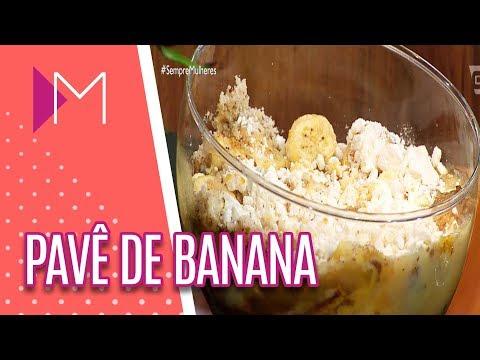 Pavê de banana - Mulheres (29/05/18)