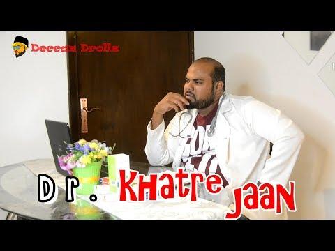 Dr khatre jaan .. ft professor & yaqoob || Deccan Drollz || Doctors comedy