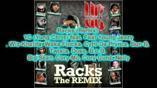 Racks (Remix) Young Jeezy, Wiz Khalifa, Waka Flocka,CyHi Da Prynce, Bun B, Twista,  B.o.B, Big Sean