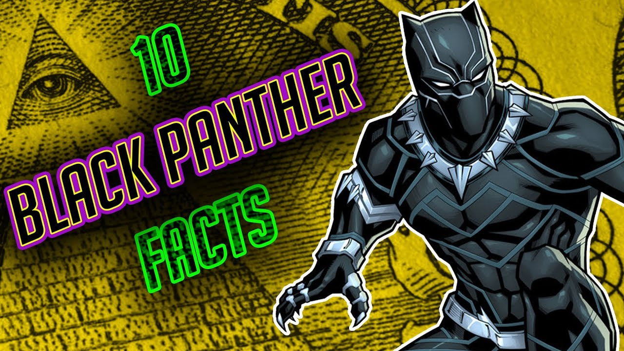 10 Black Panther Facts You Probably Didn T Know Youtube