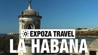 La Habana (Cuba) Vacation Travel Video Guide