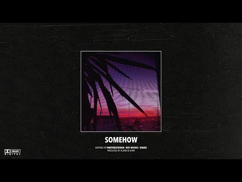 "(FREE) PARTYNEXTDOOR x Roy Woods x Drake Type Beat – ""Somehow"" | Dancehall Instrumental 2019"