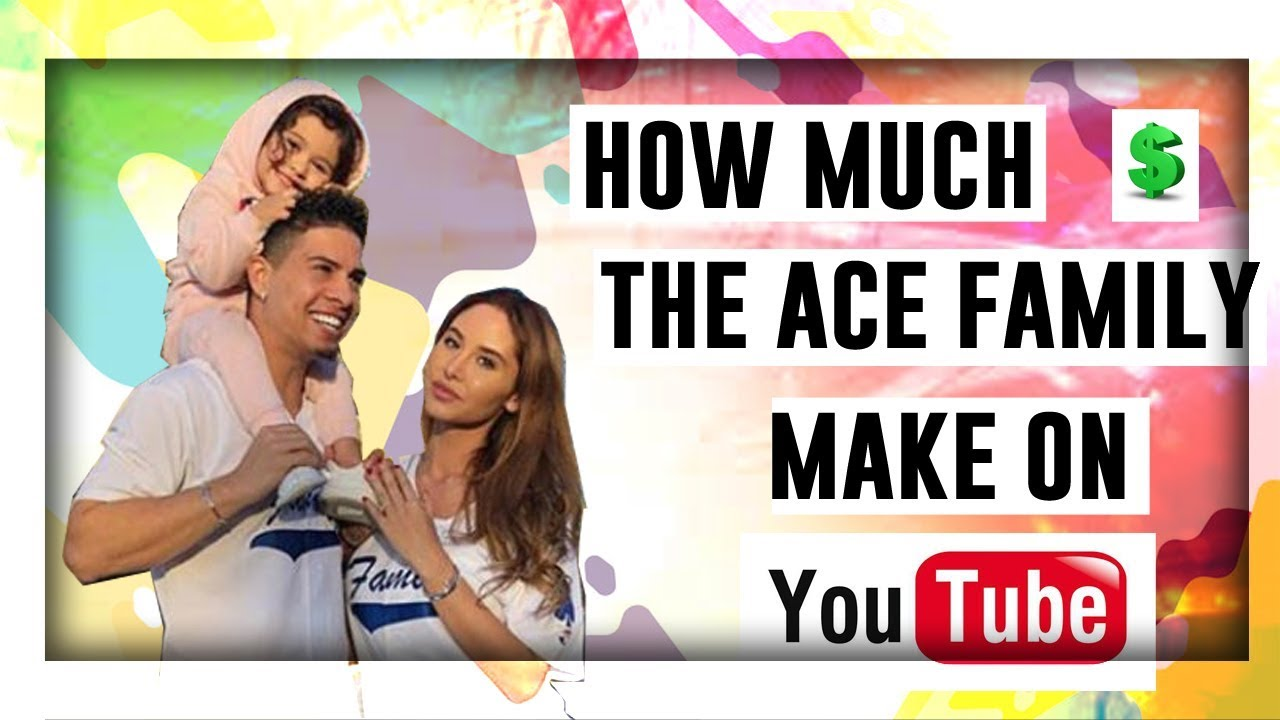 los angeles f6fa1 031d3 How much does The Ace Family make on Youtube