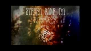 Stereo Bike Co. Thinners Grips and Tunnel Plugs Glimpse !