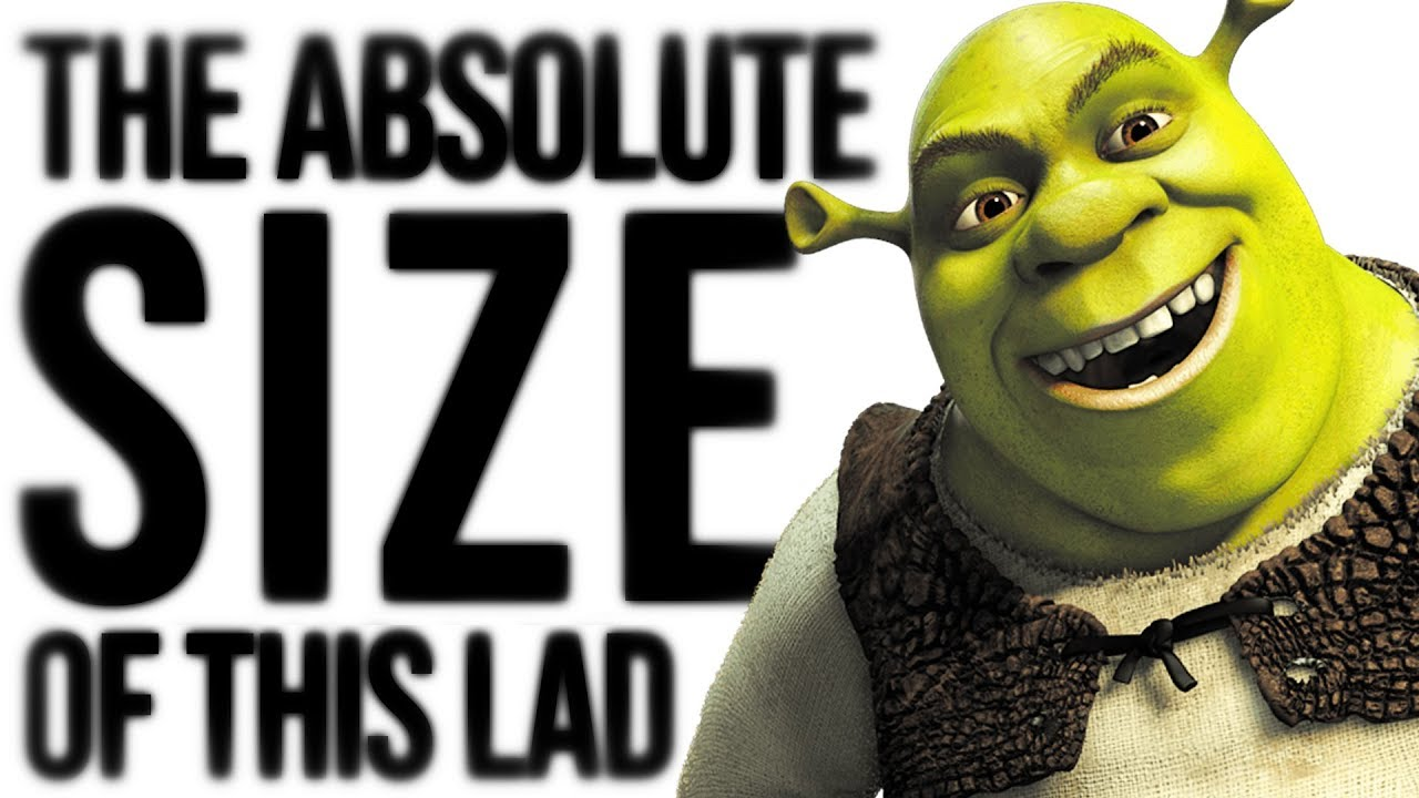 the-absolute-size-of-shrek
