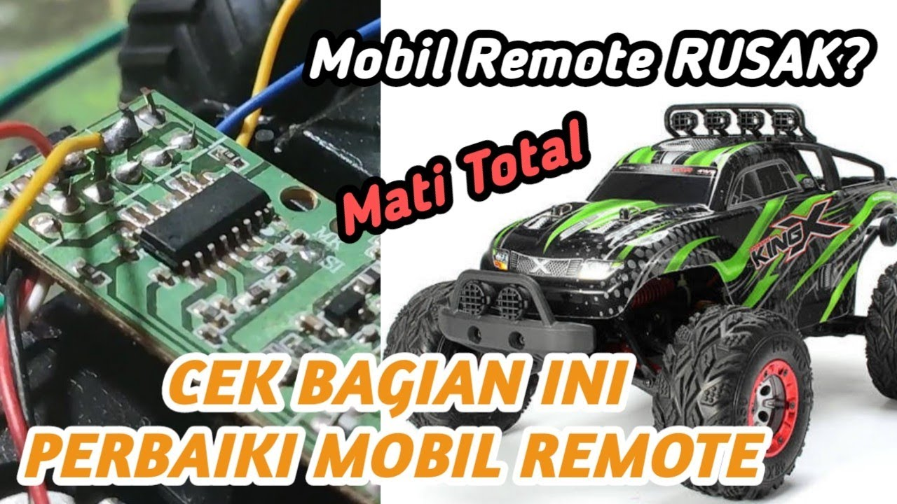 Memperbaiki Mobil Remot Rc Yang Rusak Youtube
