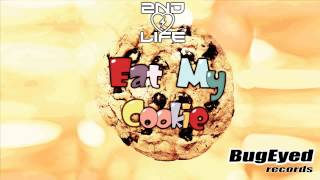 [Electro House] 2nd Life - Eat My Cookie