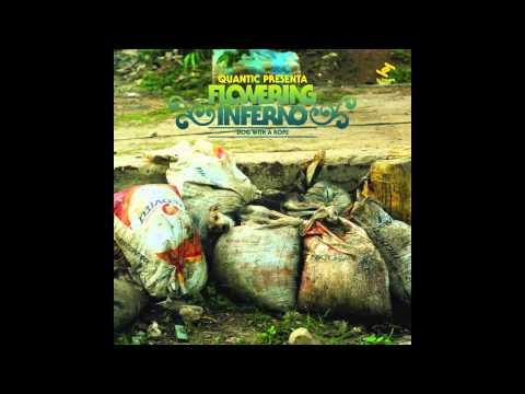Quantic presenta Flowering Inferno - Dub & Guaganco