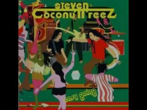 steven & coconut treez-what the fuck they say