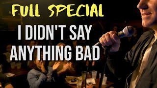 Joe Kilgallon: I Didn't Say Anything Bad - Full Stand Up Comedy Special