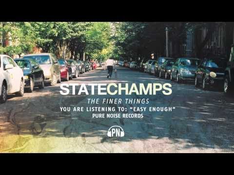 """State Champs """"Easy Enough"""""""