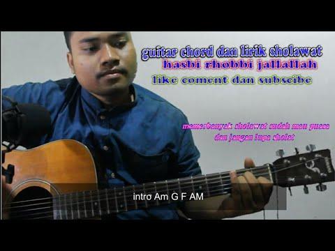 Sholawat Merdu Hasbi Rhabbi Jallallah Lirik Dan Chord