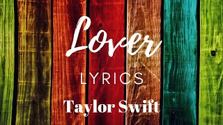 Lover (Lyrics) | Taylor Swift