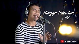 Anji - HINGGA HARI TUA ( cover ) Tommy Boly