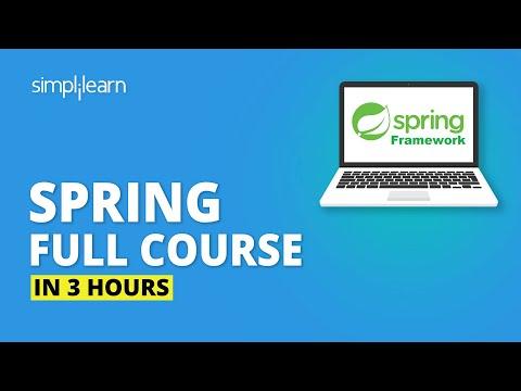 Spring Full Course - Learn Spring Framework In 3 Hours | Spring Framework Tutorial | Simplilearn