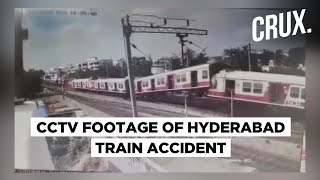 Hyderabad Train Accident | CCTV Footage Shows MMTS & Passenger Train Collision
