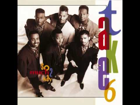 Take 6  So much 2 say Full Album 1990