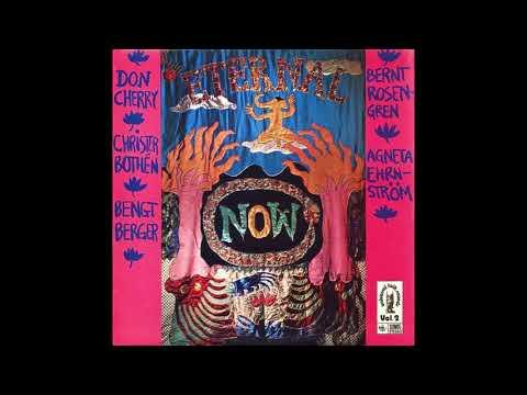 Don Cherry - Eternal Now (1974) FULL ALBUM